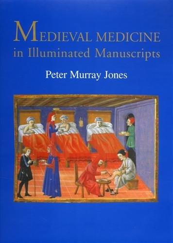9780712306577: Medieval Medicine in Illuminated Manuscripts