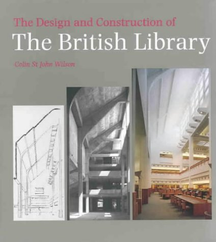 9780712306584: The Design and Construction of the British Library