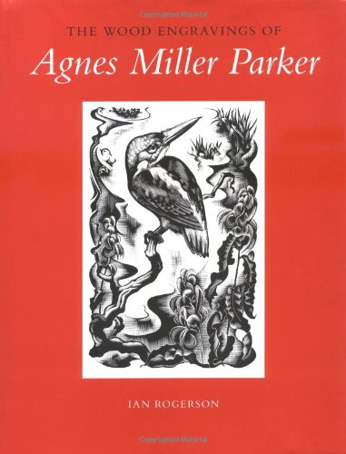 9780712306850: The Wood Engravings of Agnes Miller Parker