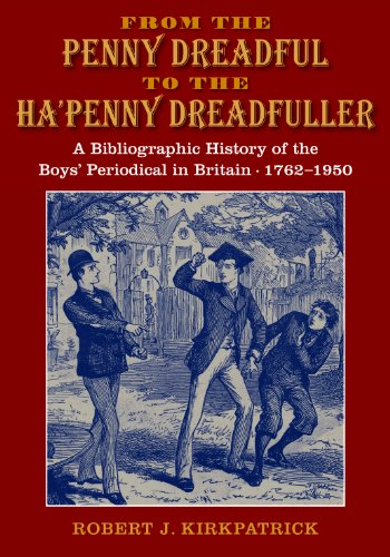 9780712309547: From the Penny Dreadful to the Ha'penny Dreadfuller: A Bibliographical History of the British Boys' Periodical 1762-1950