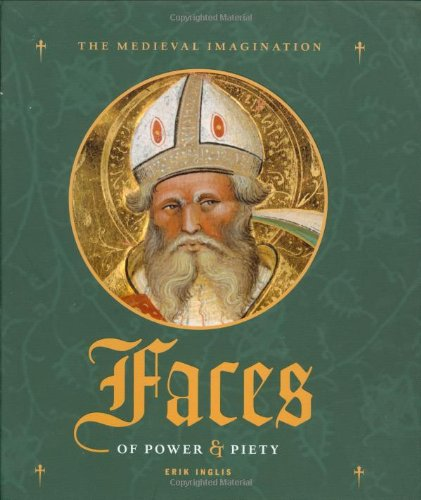 9780712309813: Faces of Power and Piety (Medieval Imagination)