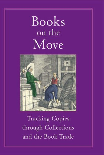 9780712309868: Books on the Move: Tracking Copies Through Collections and the Book Trade