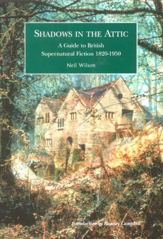 9780712310741: Shadows in the Attic: A Guide to Supernatural Fiction, 1820-1950