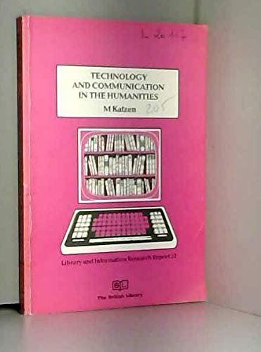 Technology and Communication in the Humanities: Katzen, M