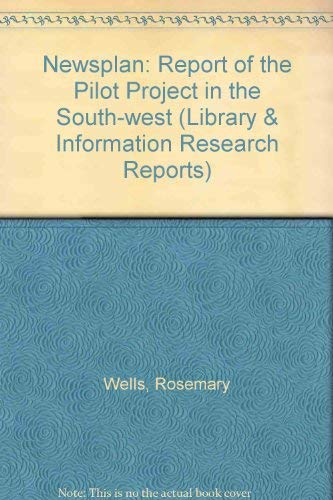 9780712330572: Newsplan: Report of the Pilot Project in the South-west (Library & Information Research Reports)
