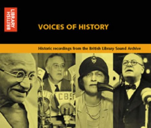 9780712343251: Voices of History: Historic Recordings from the British Library Sound Archive (Spoken Word)
