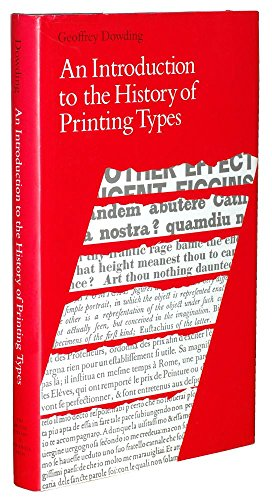 9780712345774: An Introduction to the History of Printing Types: An Illustrated Summary of the Main Stages in the Development of Type Design from 1440 Up to the Present Day : An Aid to Type Face Identification
