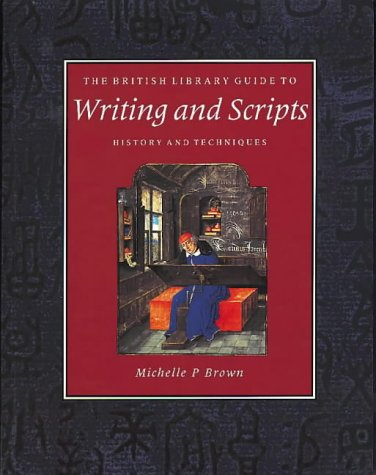9780712345835: The British Library Guide to Writing and Scripts