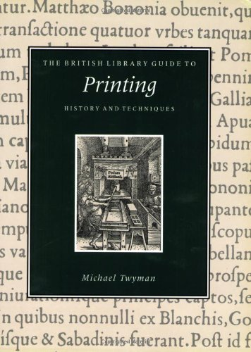 9780712345880: The British Library Guide to Printing: History and Techniques