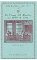 9780712345972: A History of Bookbinding as a Mirror of Society (Panizzi Lectures)