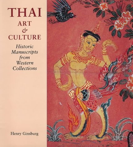 9780712346207: Thai Art and Culture: Historic Manuscripts from Western Collections