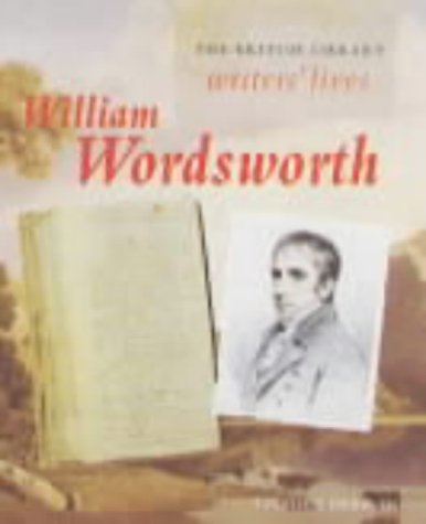 William Wordsworth (The British Library writers' lives) (9780712346368) by Hebron, Stephen