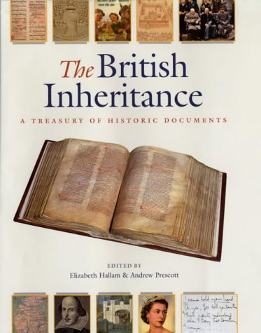 9780712346375: The British Inheritance: A Treasury of Historic Documents
