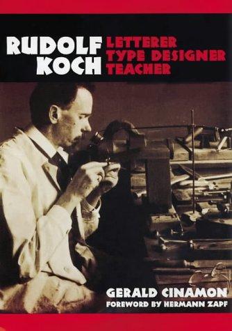9780712346597: Rudolph Koch: Letterer, Type Designer, Teacher