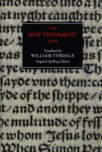 9780712346641: The New Testament: Tyndale Bible, 1526 New Testament - Original Spelling Edition