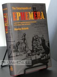 9780712346795: The Encyclopedia of Ephemera: A Guide to the Fragmentary Documents of Everyday Life for the Collector, Curator and Historian