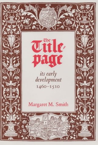 9780712346870: The Title-Page, Its Early Development, 1460-1510