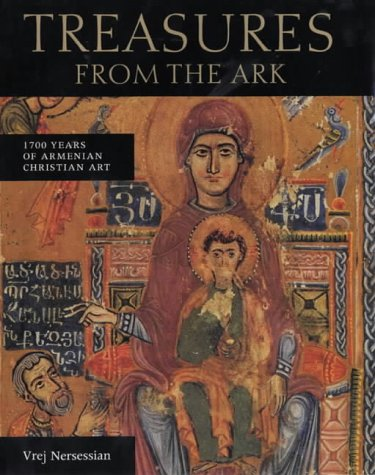9780712346993: Treasures from the Ark: 1700 Years of Armenian Christian Art