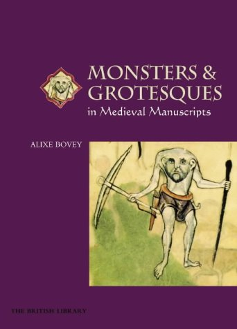 9780712347457: Monsters and Grotesques in Medieval Manuscripts