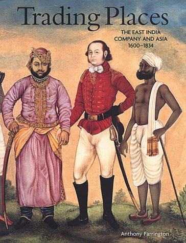 9780712347563: Trading Places: The East India Company and Asia