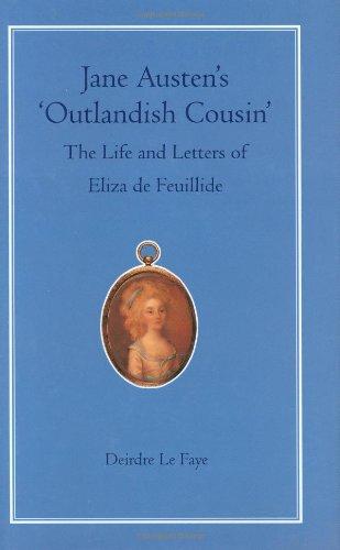 9780712347624: Jane Austen's Outlandish Cousin: The Life and Letters of Eliza De Feuillide