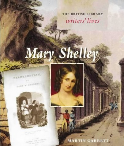 9780712347686: Mary Shelley (British Library Writers' Lives)