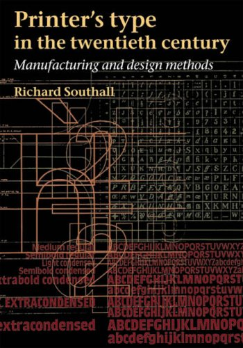 9780712348126: Printer's Type in the Twentieth Century: Manufacturing and Design Methods