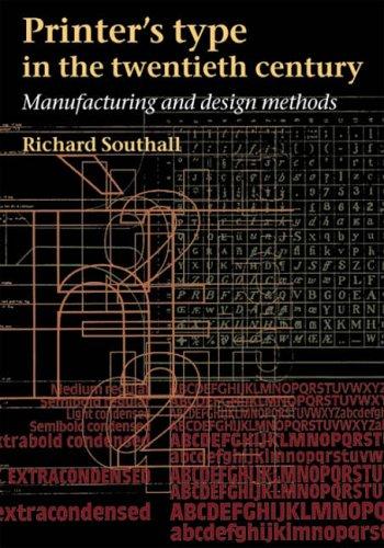 9780712348126: Printer's Type in the Twentieth Century: Manufacturing and Design Methods