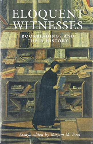 9780712348270: Eloquent Witnesses: Bookbindings and Their History