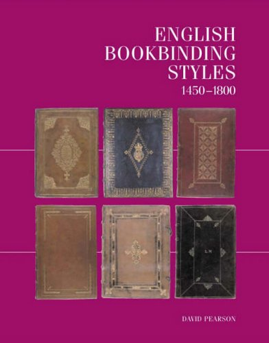 9780712348287: ENGLISH BOOKBINDING STYLES 1450 - 1800. A Handbook.