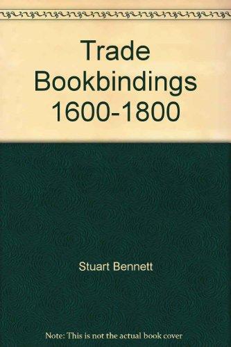 9780712348485: Trade Bookbinding in the British Isles, 1660-1800
