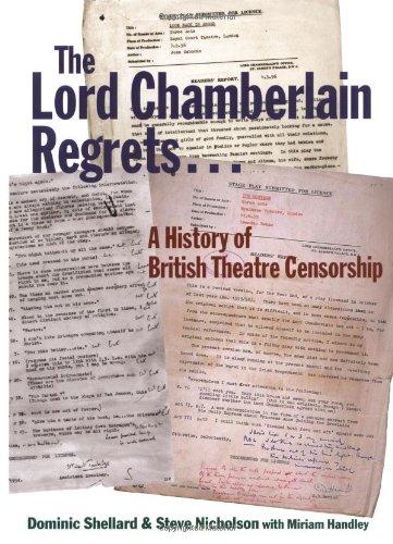 9780712348652: The Lord Chamberlain Regretsà: A History of British Theatre Censorship