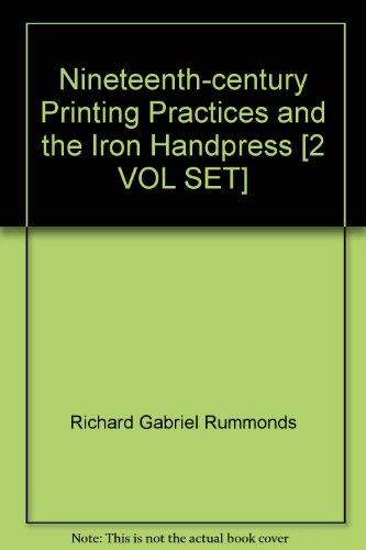9780712348805: Nineteenth-century Printing Practices and the Iron Handpress