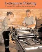 9780712349123: Letterpress Printing: A Manual for Modern Fine Press Printers