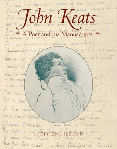 9780712349246: John Keats: A Poet and His Manuscripts
