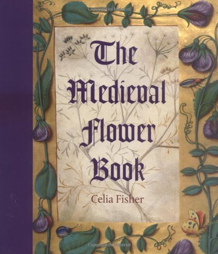 9780712349451: The Medieval Flower Book