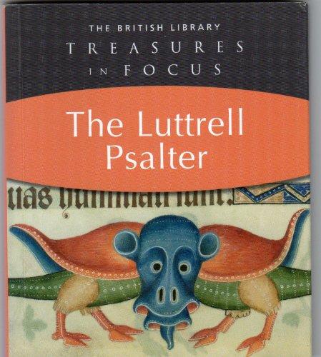 9780712349529: Treasures in Focus - The Luttrell Psalter (Treasures in Focus)