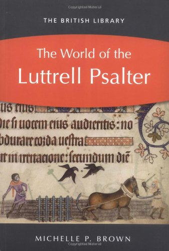 9780712349598: The World of the Luttrell Psalter