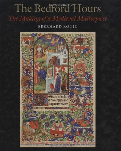 9780712349789: The Bedford Hours: The Making of a Medieval Masterpiece