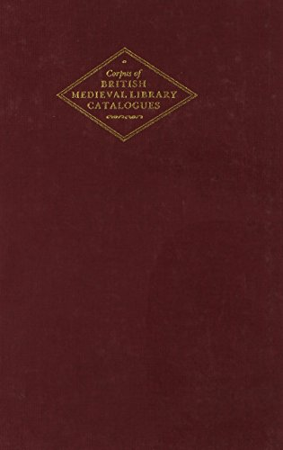 Scottish Libraries (Corpus of British Medieval Library: Higgitt, John &