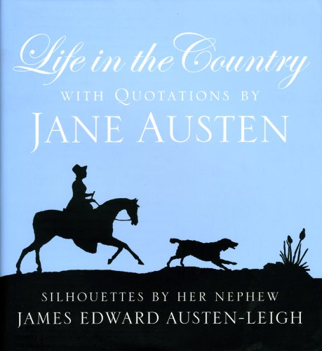 Life in the Country: Jane Austen; Editor-Freydis