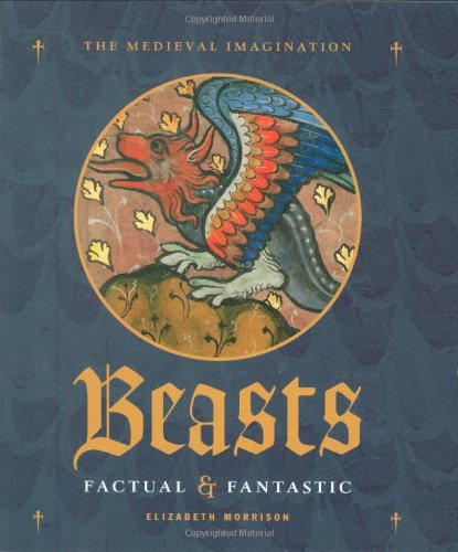 9780712349918: Beasts Factual and Fantastic