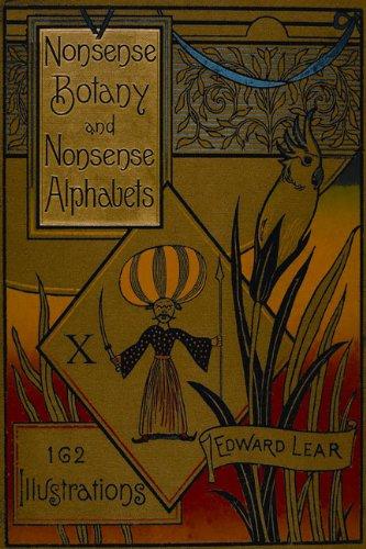 9780712350440: Nonsense Botany and Nonsense Alphabets: Facsimile of the 1889 Edition