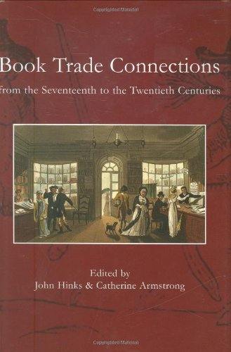 9780712350648: Book Trade Connections from the Seventeenth to the Twentieth Centuries
