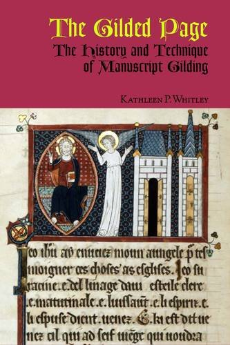 9780712350662: The Gilded Page: The History and Technique of Manuscript Gilding