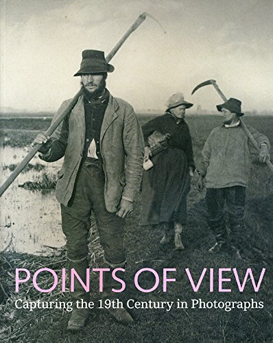 9780712350815: Points of View: Capturing the 19th Century in Photographs