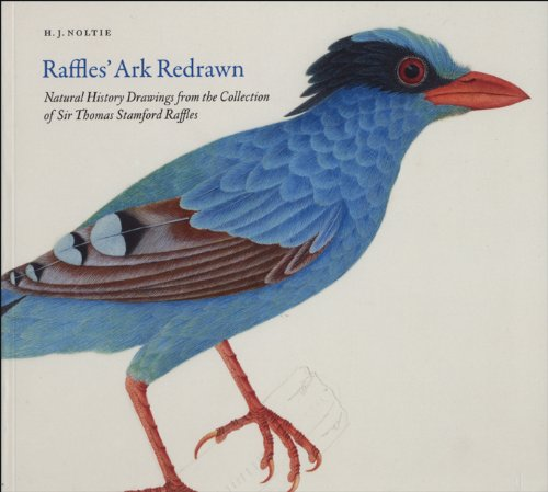 9780712350846: Raffles' Ark Redrawn: Natural History Drawings from the Collection of Sir Thomas Stamford Raffles