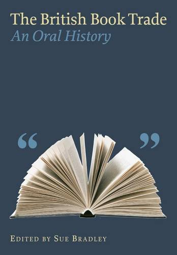 9780712350914: The British Book Trade: An Oral History