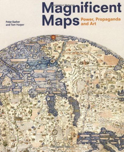 9780712350938: Magnificent Maps: Power, Propaganda and Art
