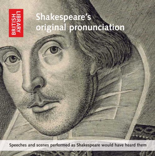 9780712351195: Shakespeare's Original Pronunciation: Speeches and Scenes Performed as Shakespeare Would Have Heard Them